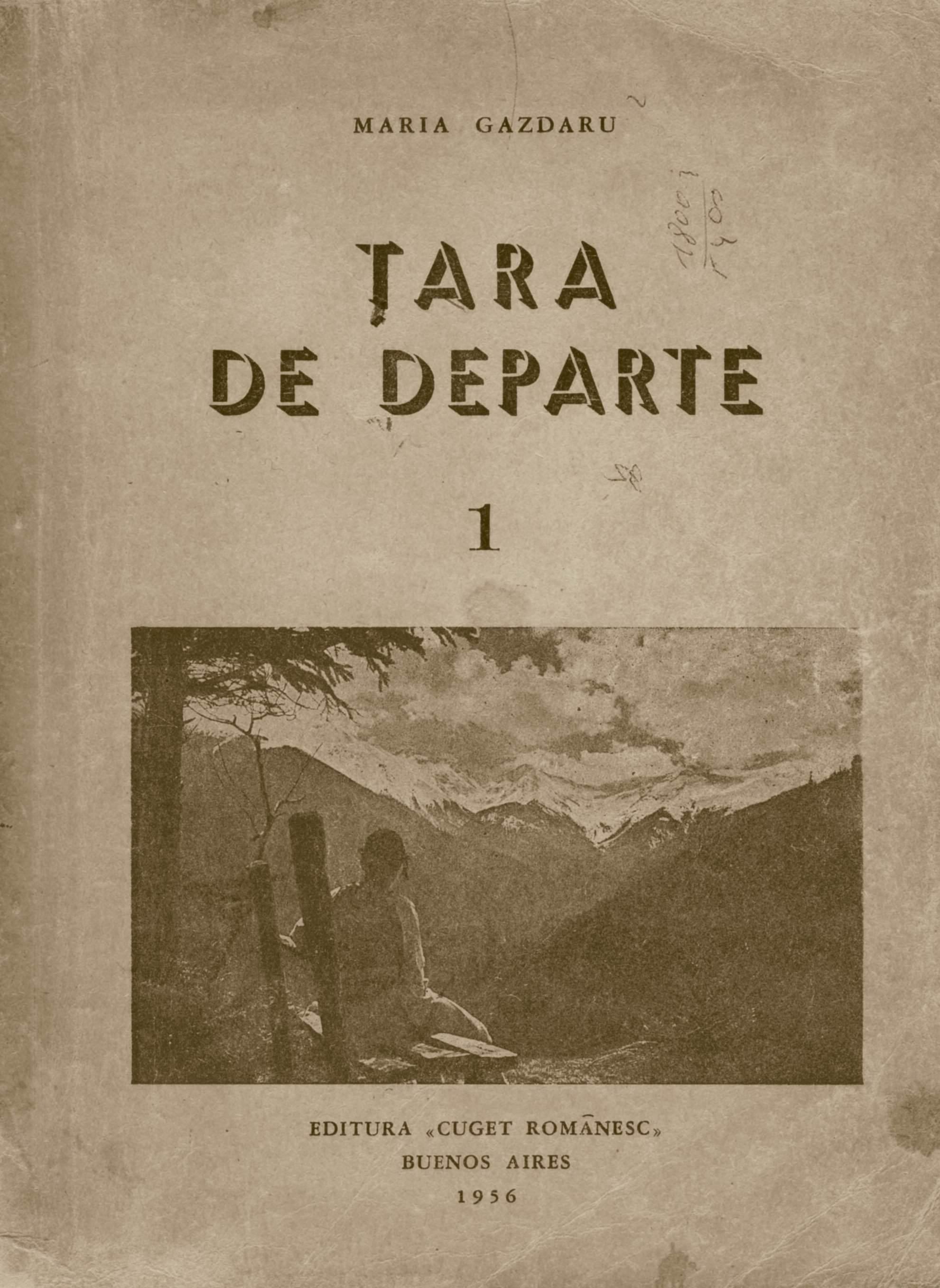 Scoala Romana de la Freiburg,Maria Gazdaru, Tara de departe Vol. 1 hp 25