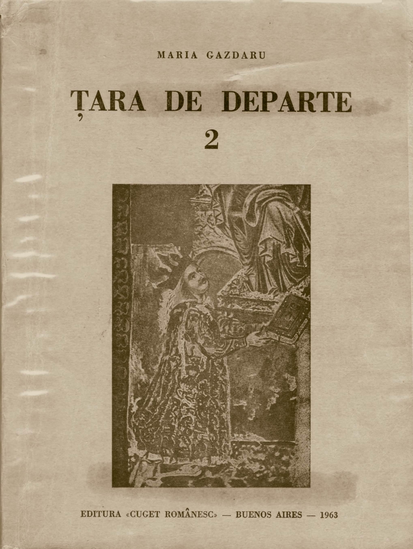 Scoala Romana de la Freiburg, Maria Gazdaru, Tara de departe, Vol. 2 hp 26